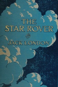 The Star Rover (The Jacket)