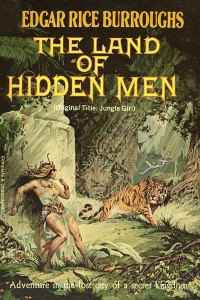 Jungle Girl (The Land of Hidden Men)