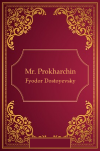 Mr. Prokharchin
