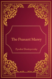 The Peasant Marey