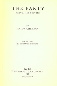 The Party and Other Stories (The Tales of Chekhov Volume IV)