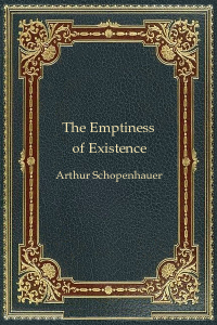 The Emptiness of Existence