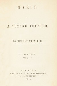Mardi, and a Voyage Thither - Volume II