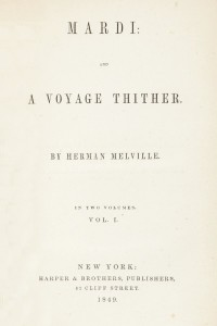 Mardi, and a Voyage Thither - Volume I