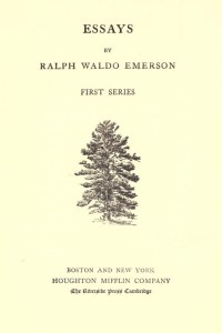 The Complete Works of Ralph Waldo Emerson (Essays I)