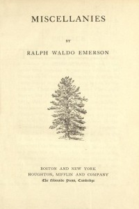 The Complete Works of Ralph Waldo Emerson (Miscellanies)