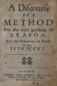 A Discourse of a Method for the Well Guiding of Reason and the Discovery of Truth in the Sciences