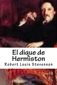 El dique de Hermiston - Robert Louis Stevenson