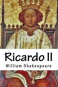 Ricardo II - William Shakespeare