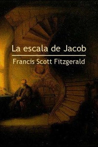 La escala de Jacob - Francis Scott Fitzgerald