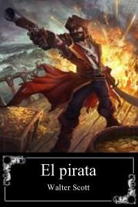 El pirata - Walter Scott