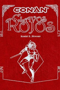 Conan - clavos rojos - Robert E Howard