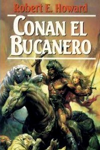 Conan el bucanero - Robert E Howard