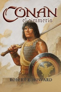 Conan el cimmerio - Robert E Howard