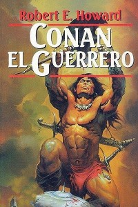 Conan el guerrero - Robert E Howard