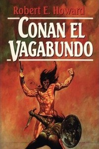Conan el vagabundo - Robert E Howard