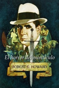 El horror del montículo - Robert E Howard