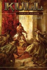 Exilio de Atlantis - Robert E Howard