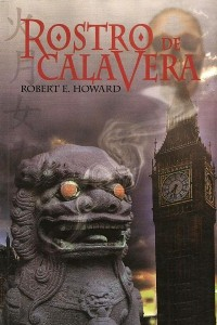 Rostro de calavera - Robert E Howard