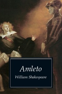 Amleto - William Shakespeare