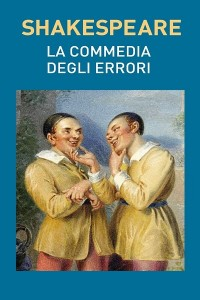La commedia degli errori - William Shakespeare