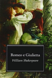 Romeo e Giulietta - William Shakespeare
