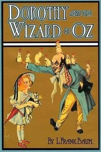Dorothy and the Wizard in Oz - Lyman Frank Baum