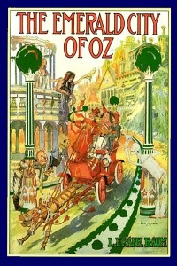 The Emerald City of Oz - Lyman Frank Baum