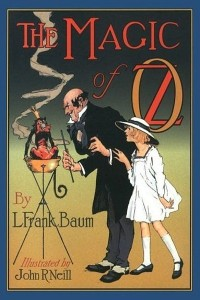 The Magic of Oz - Lyman Frank Baum