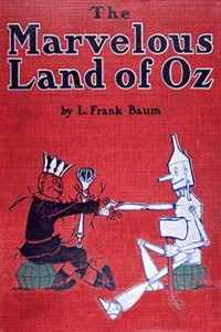 The Marvelous Land of Oz - Lyman Frank Baum