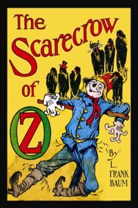 The Scarecrow of Oz - Lyman Frank Baum