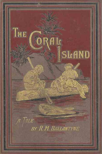 The Coral Island - Ballantyne