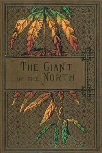 The Giant of the North - Ballantyne