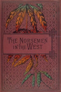 The Norsemen in the West - R M Ballantyne