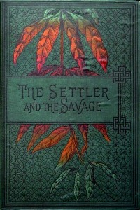 The Settler and the Savage - Ballantine