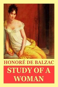Study of a Woman - Honoré de Balzac