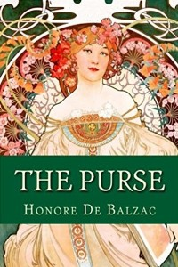 The Purse - Honoré de Balzac