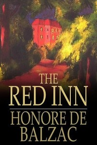 The Red Inn - Honoré de Balzac