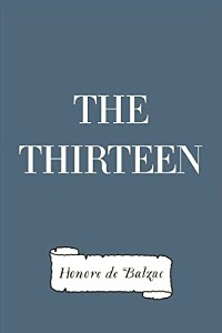 The Thirteen - Honoré de Balzac