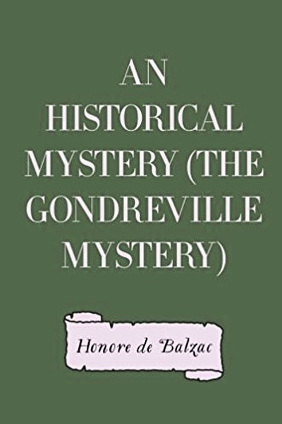 An Historical Mystery (The Gondreville Mystery)