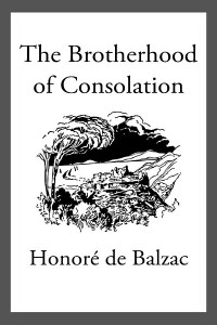 The Brotherhood of Consolation - Honoré de Balzac