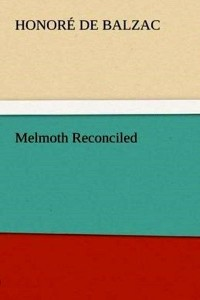 Melmoth Reconciled - Honoré de Balzac