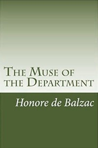 The Muse of the Department - Honoré de Balzac