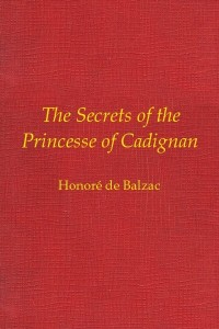 The Secrets of the Princesse of Cadignan - Honoré de Balzac