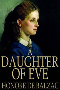 A Daughter of Eve - Honoré de Balzac