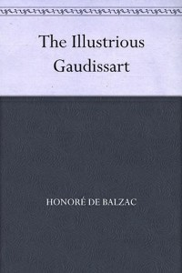 The Illustrious Gaudissart - Honoré de Balzac