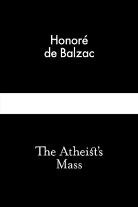 The Atheist's Mass - Honoré de Balzac