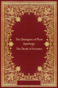 The Dialogues of Plato - Apology - Plato