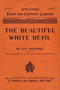 The Beautiful White Devil - Guy Boothby