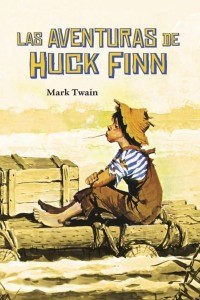 Las aventuras de Huckleberry Finn - Mark Twain - Spanish